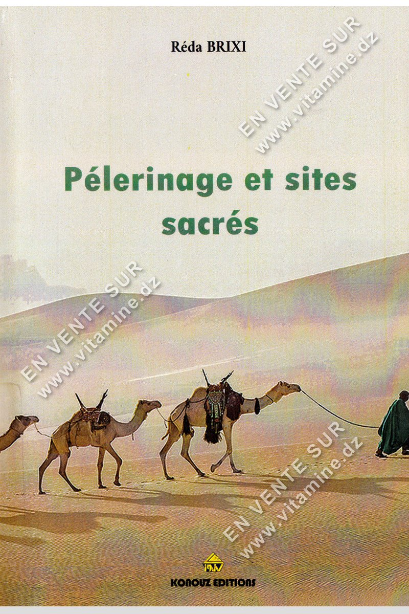 Réda Brixi – Pèlerinage et sites sacrés