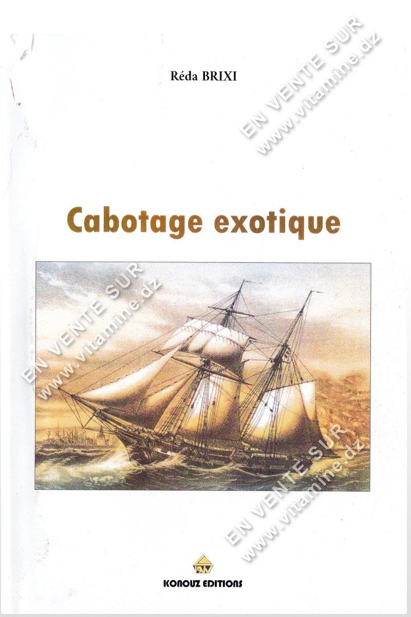 Réda Brixi – Cabotage exotique
