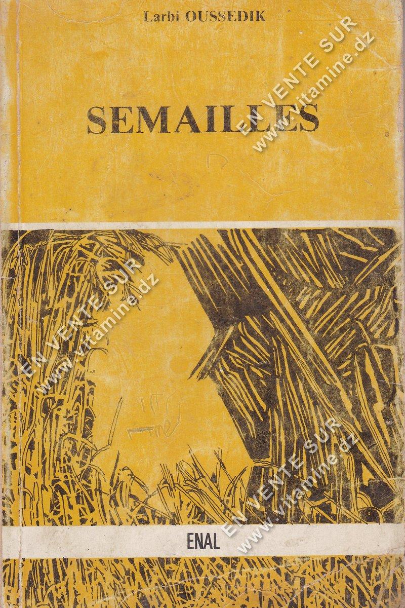 Larbi Oussedik - SEMAILLES