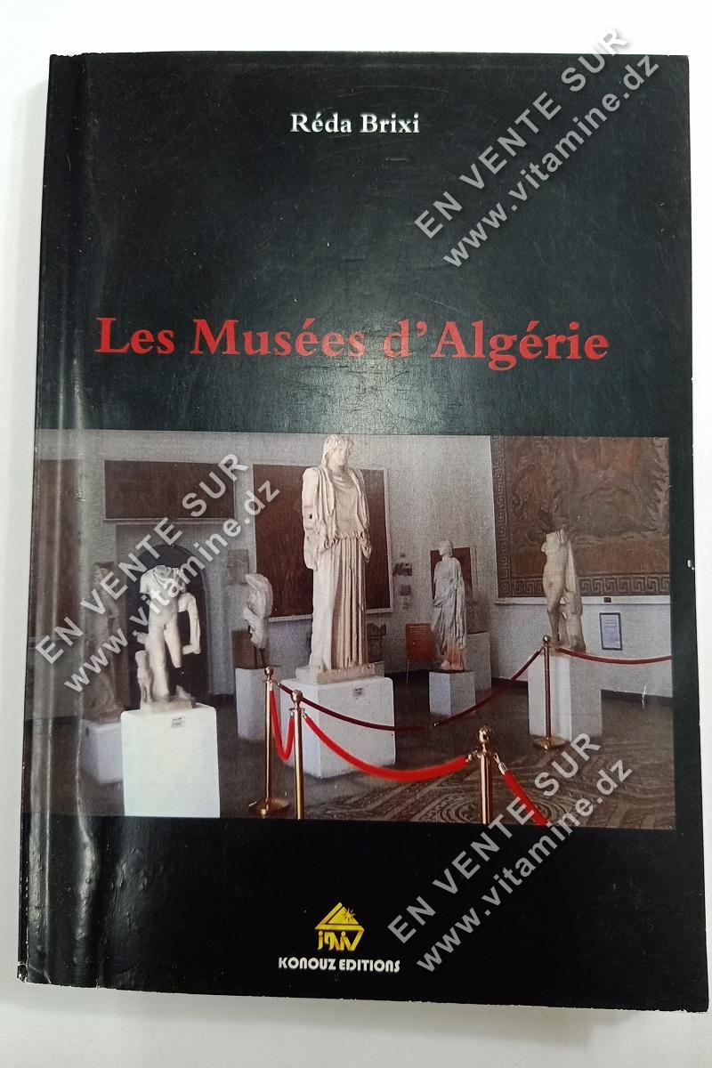 Réda Brixi - Les Musées d'Algérie