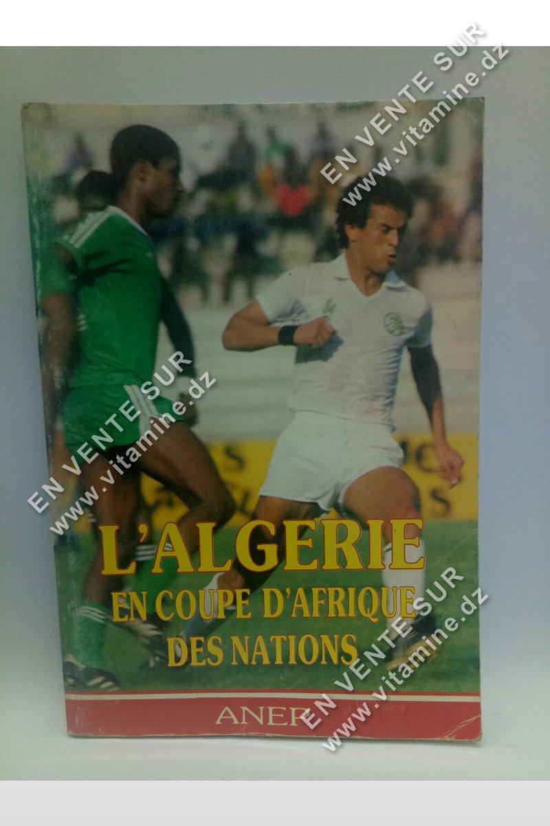 L'Algérie en coupe d'Afrique des nations