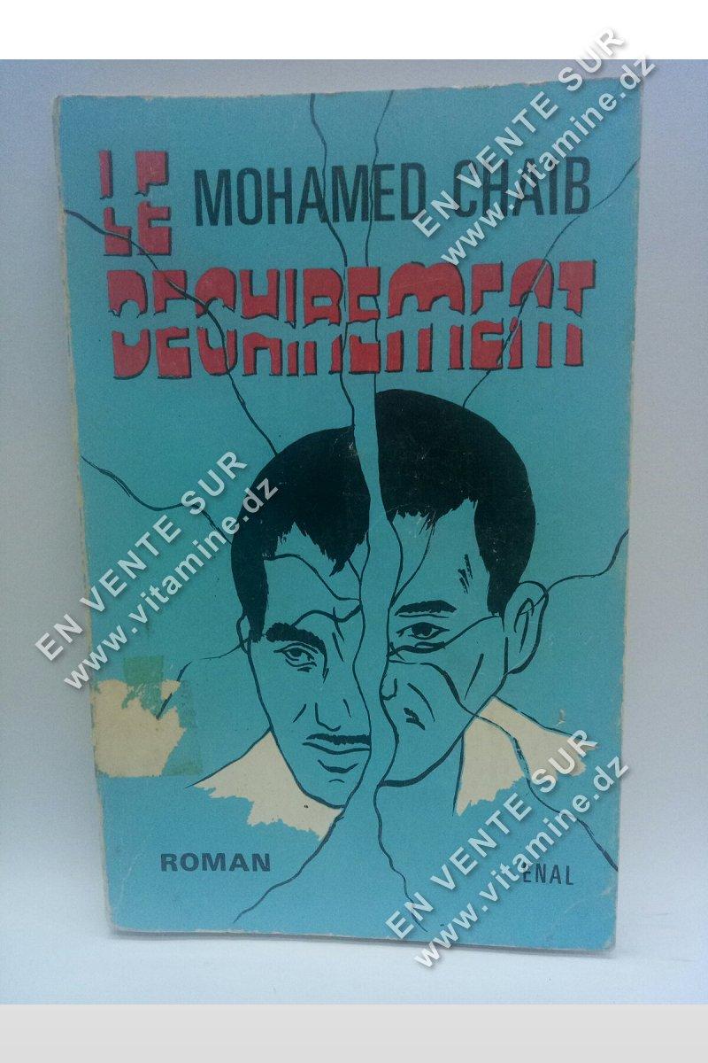 Mohamed Chaib - Le déchirement