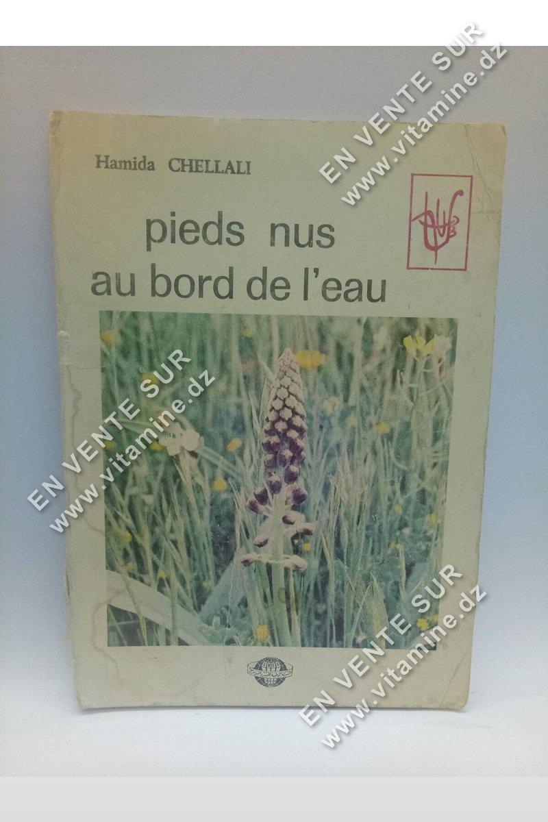 Hamida Chellali - Pieds nus au bord de l'eau