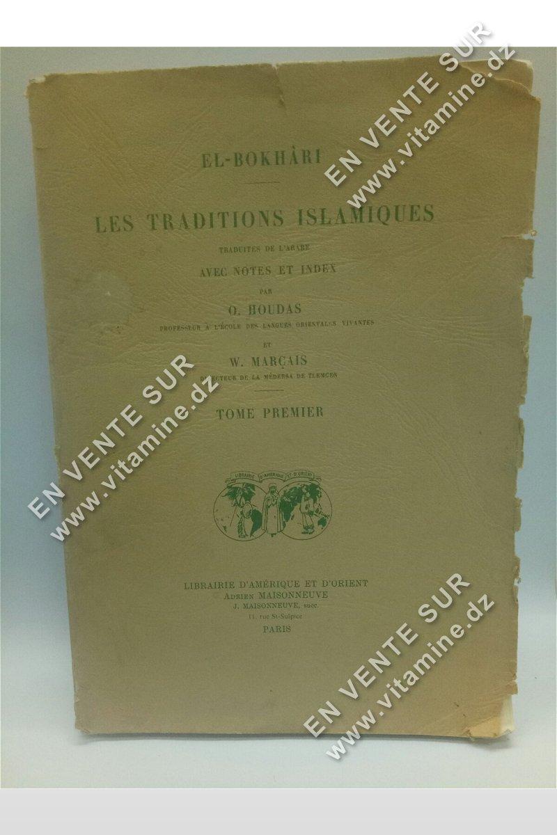 El-Boukhari - Les traditions islamiques (tome1)