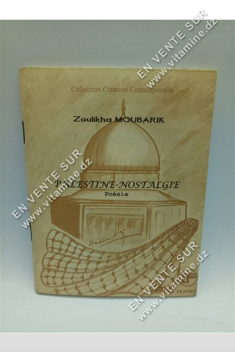 Zoulikha Moubarik - Palestine nostalgie