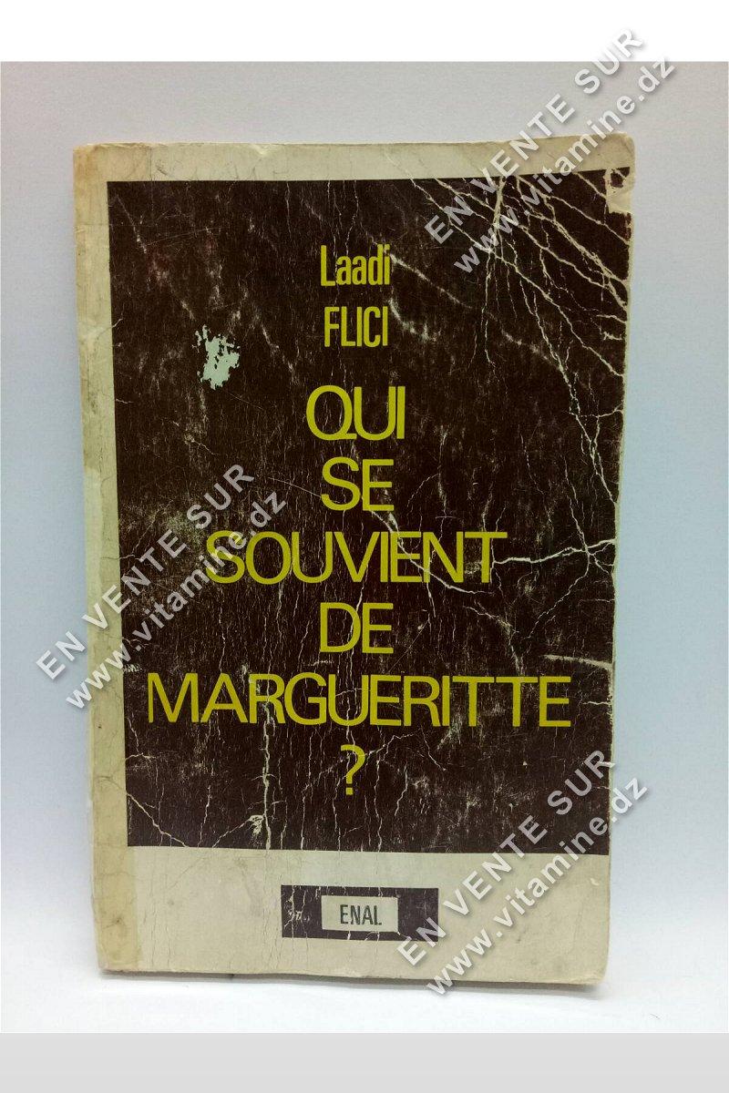 Laadi Flici - Qui se souvient de margueritte ?
