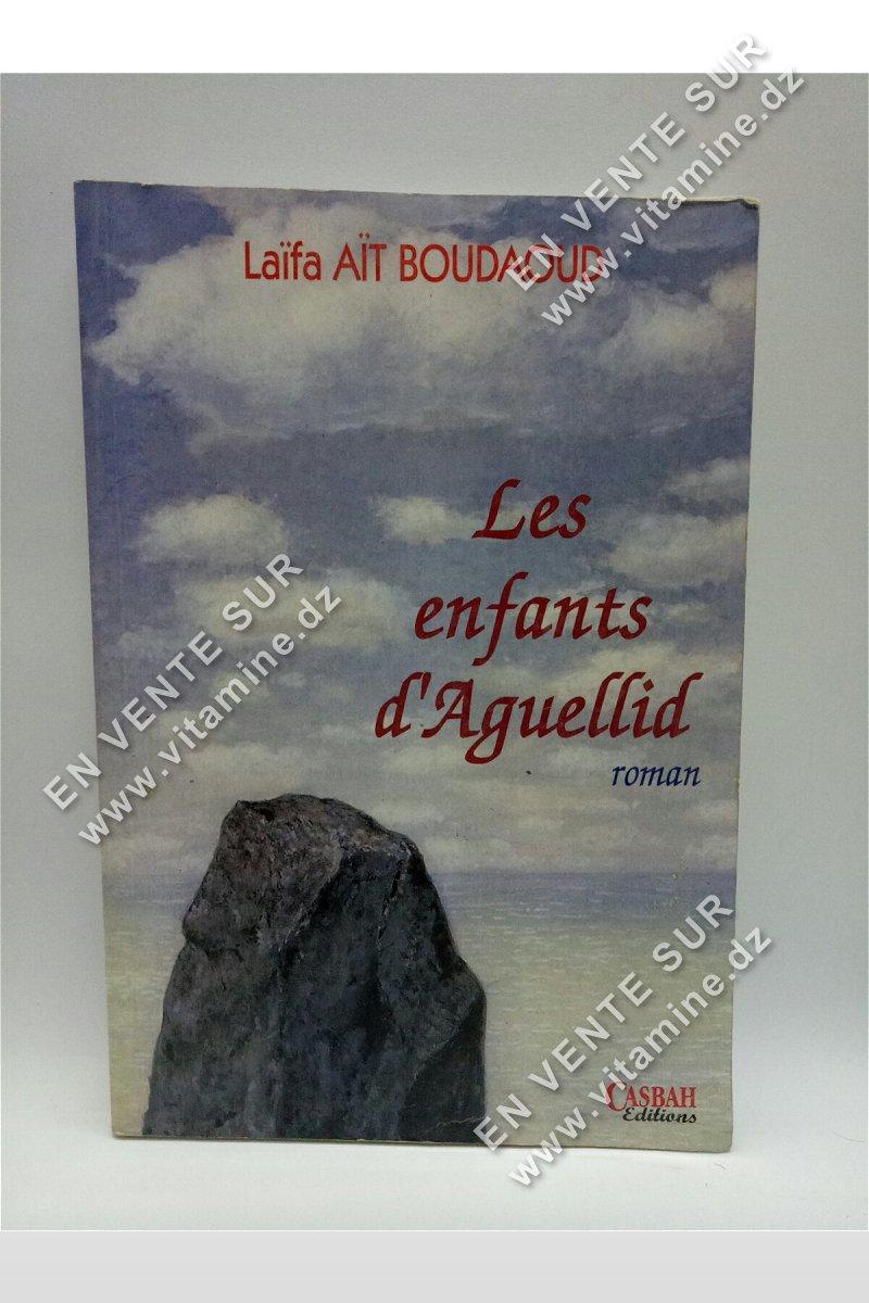 Laifa Ait Boudaoud - Les enfants d'Aguellid