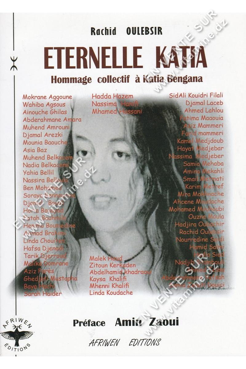 Rachid Oulebesir - Éternelle Katia, Hommage collectif à Katia Bengana