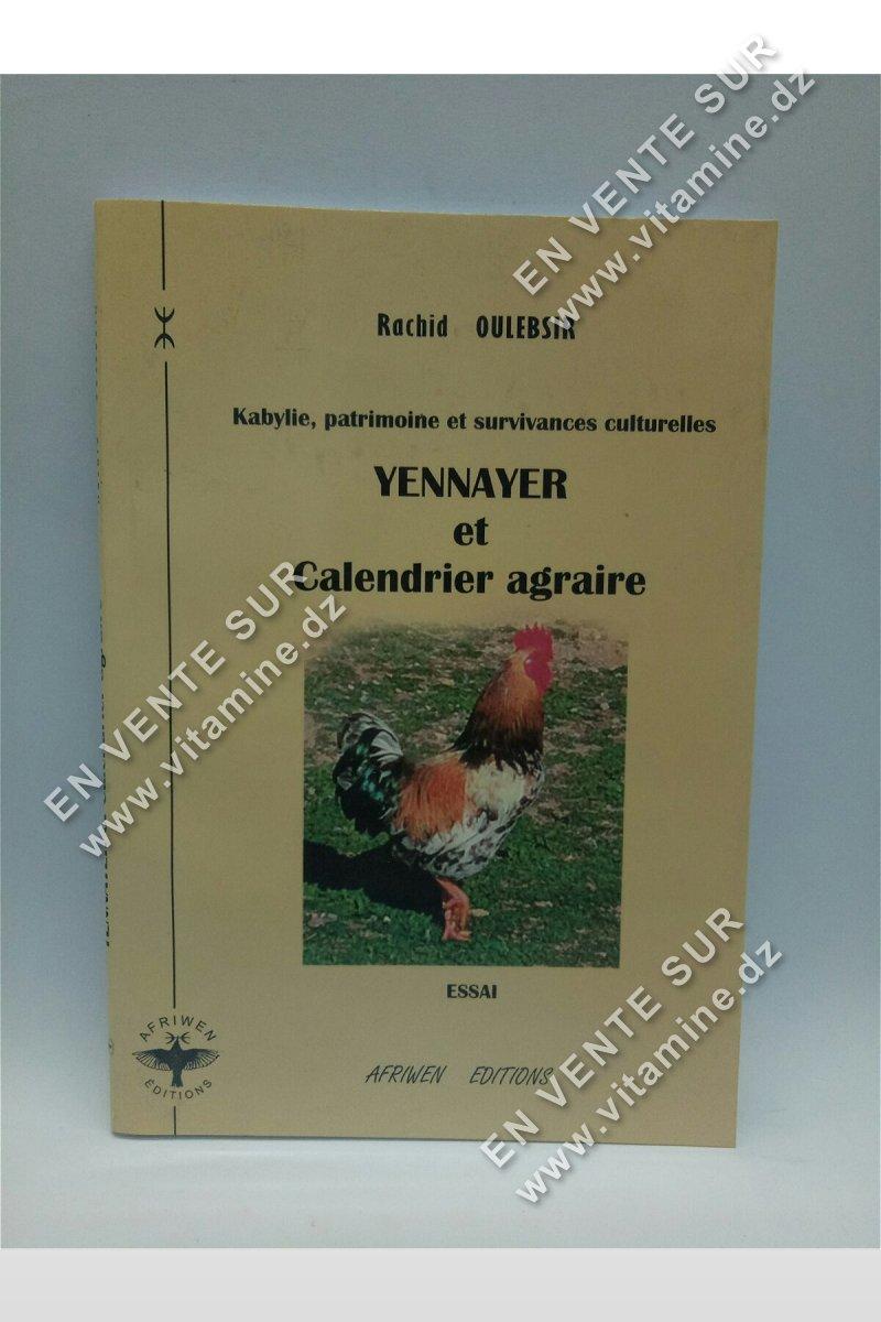 Rachid Oulebsir - Yennayer et calendrier agraire