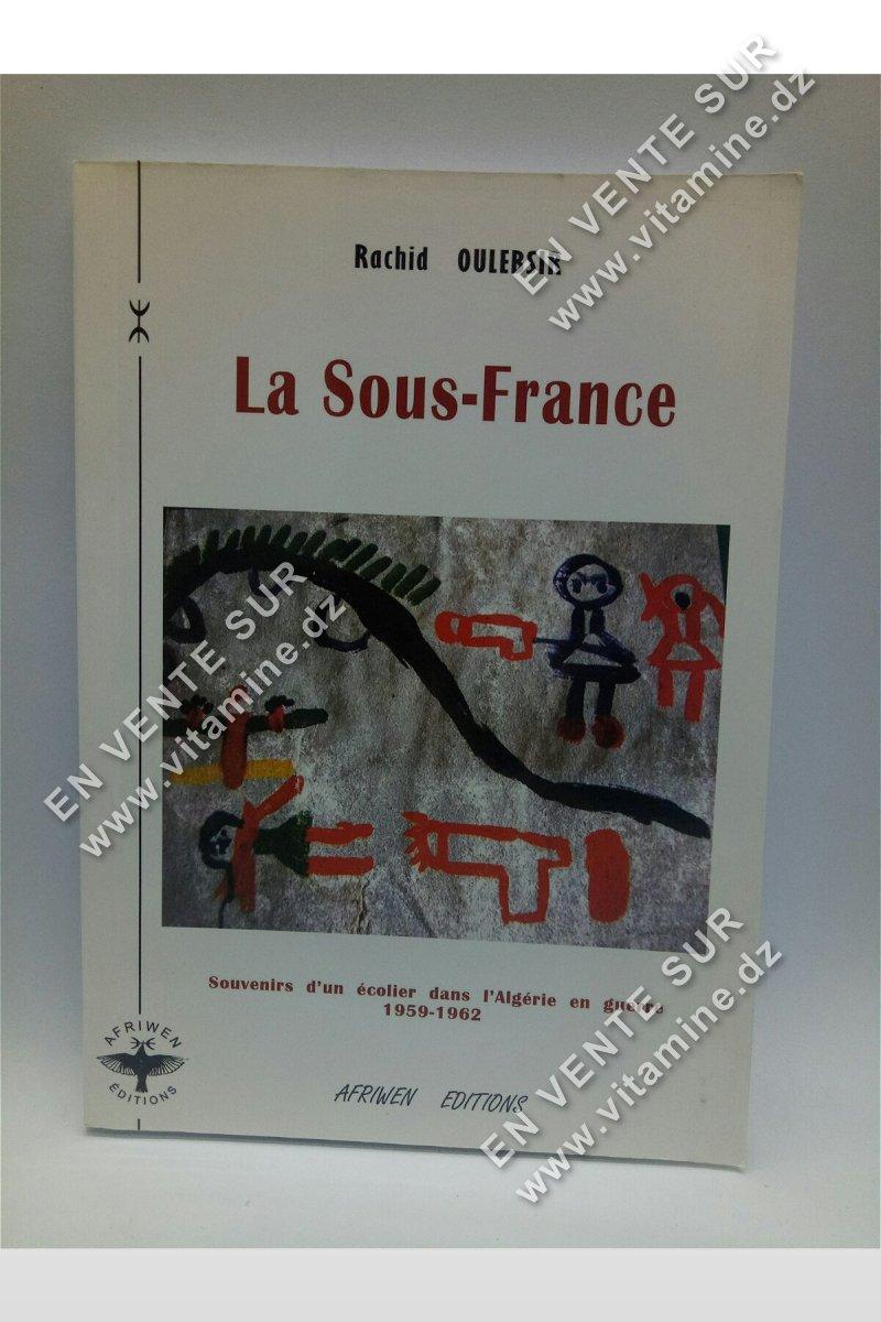 Rachid Oulebsir - La sous-France