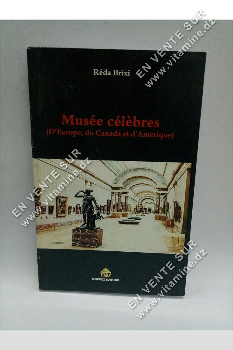 Réda Brixi - Musées célèbres (d'Europe, du Canada d'Amérique)