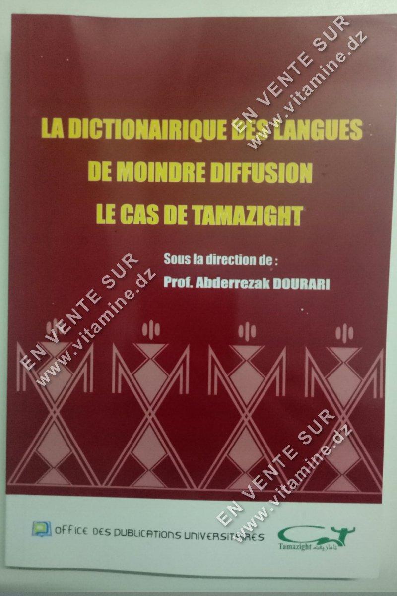 Abderezzak Dourari - La dictionairique des langues de moindre diffusion le cas de Tamazight